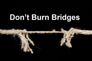 Read more about the article What's Up Wednesday – Don't Burn a Bridge
